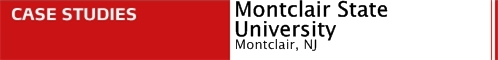 Case Studies: Montclair State University New Cyber Cafe Montclair, NJ